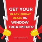 Get Your Black Friday Deals On Window Treatments!