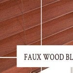 THE ADVANTAGES OF FAUX WOOD BLINDS AND SHUTTERS