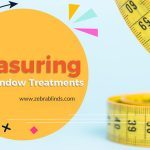 Measuring Your Window Treatments