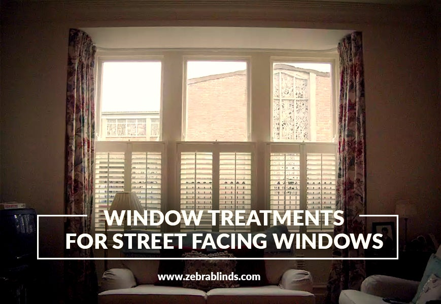 Window Treatments for Street Facing