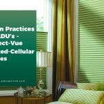 Green Practices for ADU's – Perfect-Vue Pleated-Cellular Shades