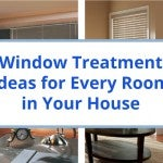 Window Treatment Ideas for Every Room in Your House