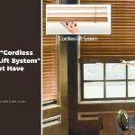 "Why ""Cordless Graber Lift System"" Is A Must Have"
