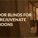 Ideal Outdoor Blinds for Screened Porches to Rejuvenate Your Afternoons