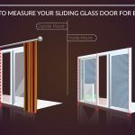 Easy steps to measure sliding glass door for blinds