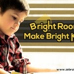 Bright Rooms Make Bright Kids With Natural Light