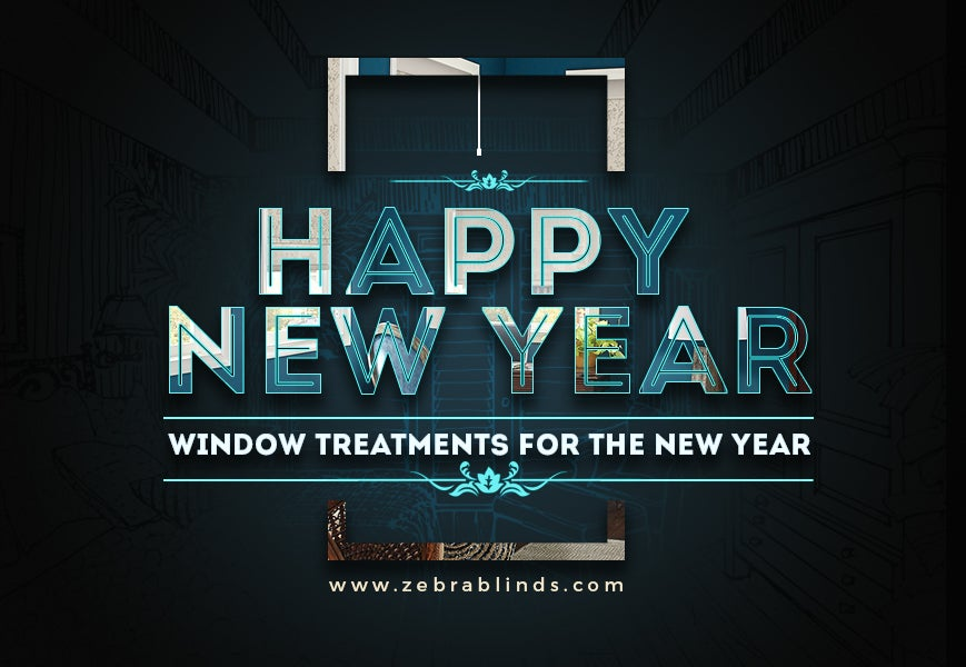 Window-Treatments-For-New-Year - Zebrablinds.com