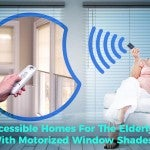 Accessible Homes For The Elderly With Motorized Window Shades