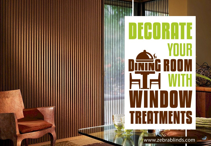 Window Treatments for Dining Room | ZebraBlinds
