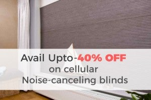 Noise Cancelling Blinds Shades
