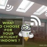 What to Choose for Your Skylight Windows