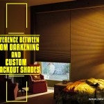 Difference Between Room Darkening and Custom Blackout Shades