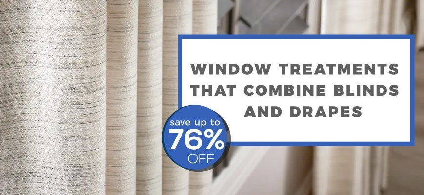 Window Treatment That Combines Blinds and Drapes