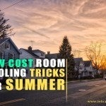 Low – Cost Room Cooling Tricks for Summer