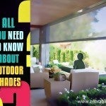 All You Need to Know About Outdoor Shades