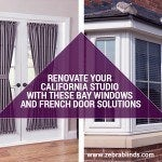 Renovate Your California Studio with These Bay Windows and French Door Solutions