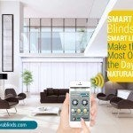 Smart Home Blinds Means Smart Lighting: Make the Most Out of the Day's Natural Light