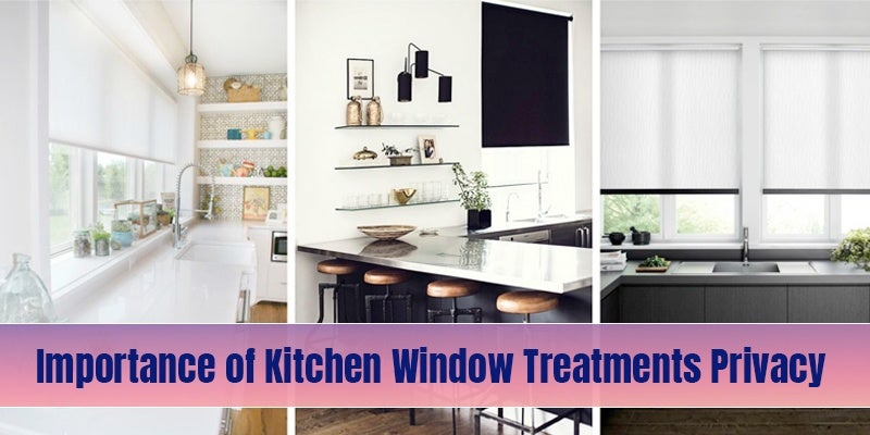 Kitchen Window Treatments Privacy
