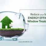 Reduce Your Bill With These Energy Efficient Window Treatments