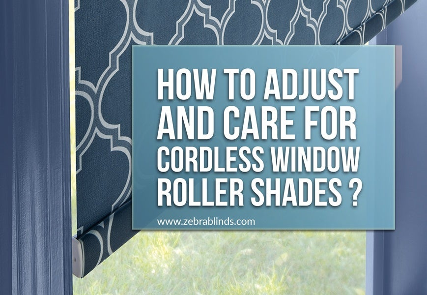 How to Fix Cordless Window Roller Shades
