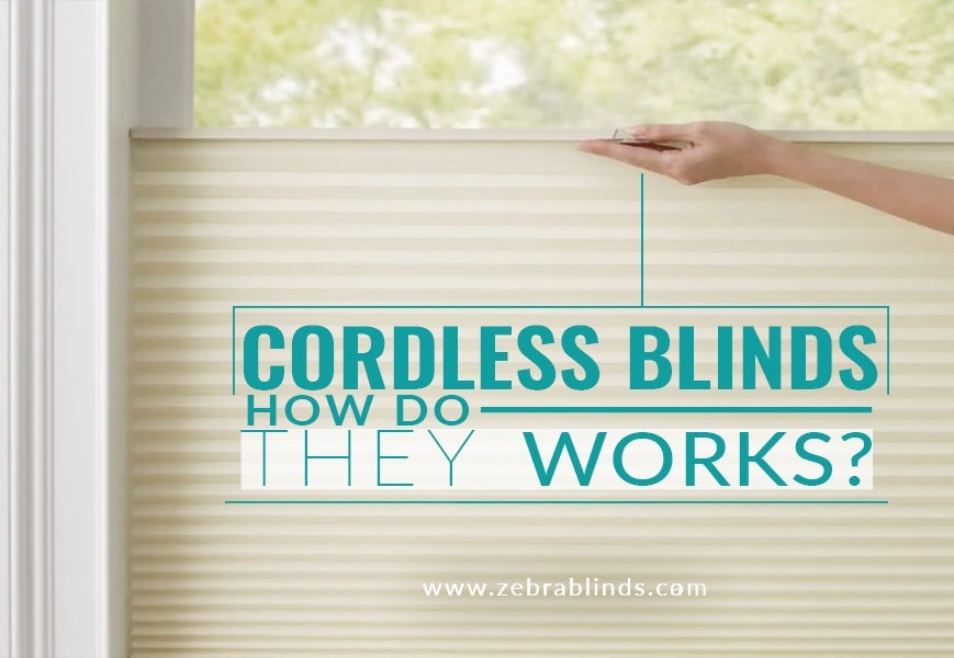 Cordless Blinds How do they work