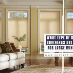 What Type of Window Coverings Are Right For Large Windows?