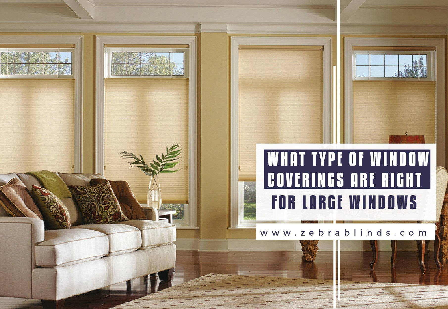 Best Ideas For Window Coverings Large Windows