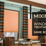 Mixing Different Window Treatments In The Same Room