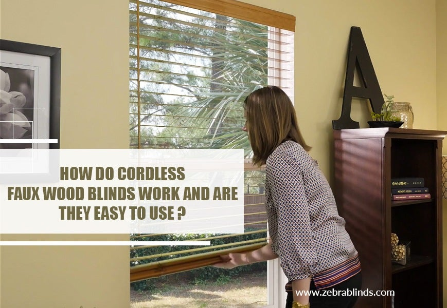 How do Cordless Faux Wood Blinds Work