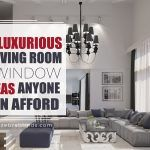 3 Luxurious Living Room Window Coverings Anyone Can Afford