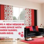 Creating A New Design In Your Living Space With Our Modern Sliding Door Blinds Ideas