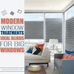 Impressive Homes with Blinds for Big Windows