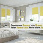 Combining Shades And Blinds To Make Your Room Look Even More Special