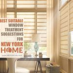 Best Suitable Window Treatment Suggestions For New York Homes