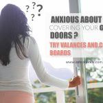 Anxious About Covering Your Glass Doors? Try Valances and Cornice Boards!