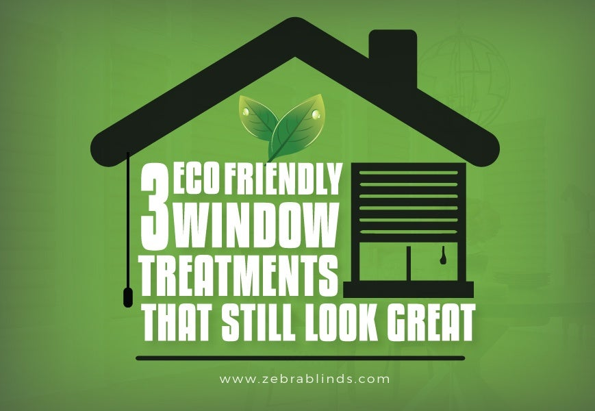Eco-Friendly Window Treatments
