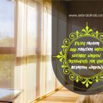 Enjoy Fashion And Function: Most Suitable Window Treatments For Your Bedroom Windows