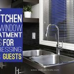 Top 5 Kitchen Sink Window Treatment Ideas For Impressing Your Guests