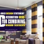 Make A Bold Design Statement: 10 Decoration Ideas For Combining Window Treatments