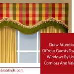 Draw Attention Of Your Guests Towards Windows By Using Cornices And Valances