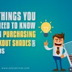 5 Things You Need To Know When Purchasing Blackout Shades and Blinds