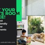 Let Your Pets Roam Free! The Best Pet-Friendly Window Treatments