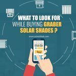 What To Look For While Buying Graber Solar Shades?