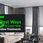 5 Best Ways To Layer Your Window Treatments