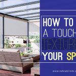 How To Add A Touch Of Texture To Your Space