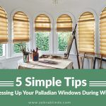 5 Simple Tips For Dressing Up Your Palladian Windows During Winters