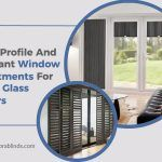 Low Profile And Elegant Window Treatments For Your Glass Doors