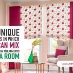 5 Unique Ways in Which You Can Mix Window Treatments in a Room