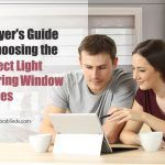 A Buyer's Guide To Choosing The Perfect Light Filtering Window Shades