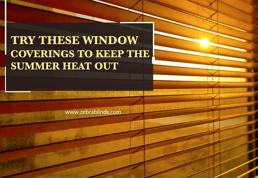 What To Put On Windows To Keep HeatOut